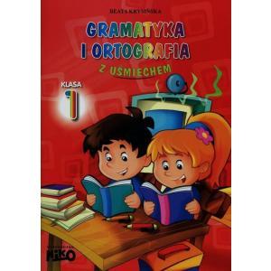 Gramatyka i Ortografia z Uśmiechem. Szkoła podstawowa klasa 1