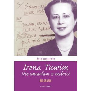 Irena Tuwim Nie umarłam z miłości