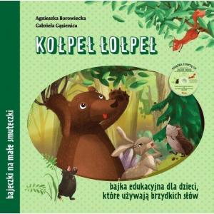 Kołpeł łołpeł Bajka edukacyjna dla dzieci, które używają brzydkich słów + CD