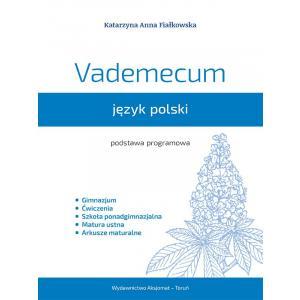 Vademecum z Języka Polskiego 2015 (dla Gimnazjów i Szkół Ponadgimnazjalnych)