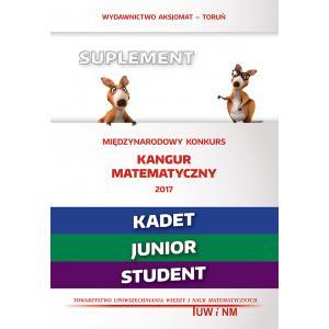 Matematyka z Wesołym Kangurem. Suplement 2017 (Kadet/Junior/Student)