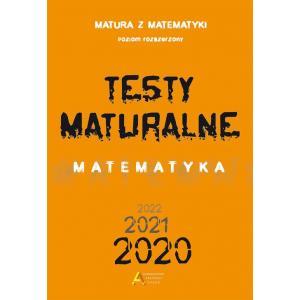 Matura z matematyki. Testy maturalne. Matematyka. Poziom rozszerzony