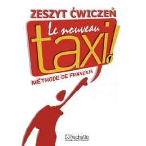 Le Nouveau Taxi 1. Ćwiczenia Wersja Polska