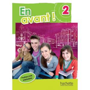 En Avant! 2 Podręcznik Wieloletni