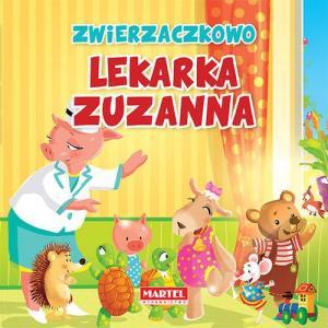 W Zwierzaczkowie - Lekarka Zuzanna