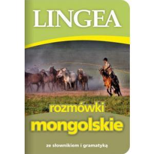 Rozmówki mongolskie ze słownikiem i gramatyką. Wyd.1