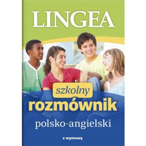 Lingea Szkolny Rozmównik Polsko-Angielski
