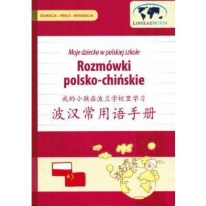 Moje dziecko w polskiej szkole Rozmówki polsko - chińskie Język polski dla obcokrajowców