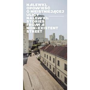 Nalewki. Opowieść o nieistniejącej ulicy Nalewki /varsaviana/