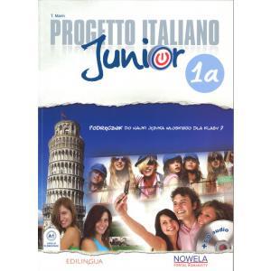 Progetto Italiano Junior 1A. Podręcznik + CD. Klasa 7. Szkoła Podstawowa