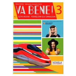 Va Bene! 3. Podręcznik + Ćwiczenia + Słownik