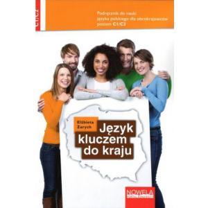 Język Kluczem do Kraju. Język Polski dla Obcokrajowców C1/C2