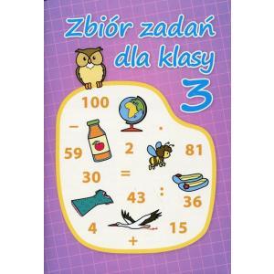 Zbiór Zadań dla Klasy 3. Matematyka