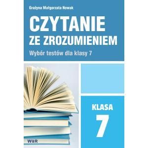 Czytanie ze zrozumieniem klasa 7