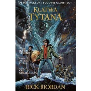 Klątwa Tytana Tom 3 Komiks Percy Jackson i Bogowie Olimpijscy