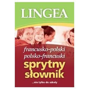 Sprytny Słownik francusko-polski i polsko-francuski wyd.3