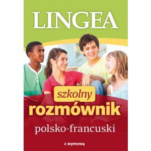 Lingea Szkolny Rozmównik Polsko-Francuski