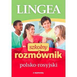 Szkolny rozmównik polsko-rosyjski z wymową
