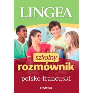 Szkolny rozmównik polsko-francuski z wymową. Wyd.II