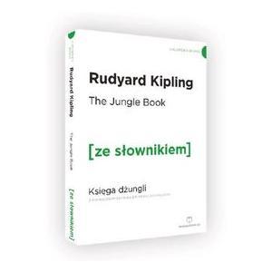The Jungle Book Księga Dżungli z podręcznym słownikiem angielsko-polskim