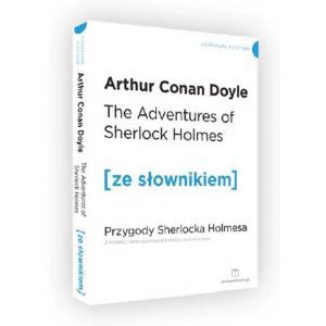 The Adventures of Sherlock Holmes. Przygody Sherlocka Holmesa Książka + podr. słownik