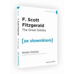 The Great Gatsby Wielki Gatsby z podręcznym słownikiem angielsko-polskim