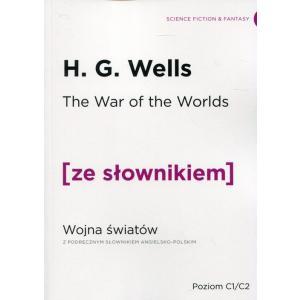 Wojna Światów. Wersja angielska z podręcznym słownikiem angielsko-polskim