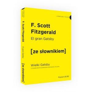 El Gran Gatsby (Wielki Gatsby) z Podręcznym Słownikiem Hiszpańsko-Polskim