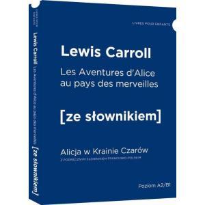 LF Alicja w Krainie Czarów wersja francuska z podręcznym słownikiem