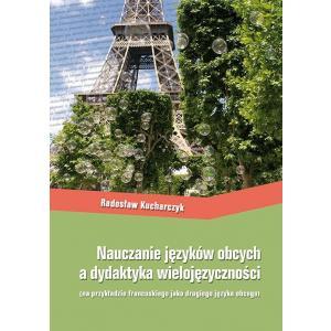 Nauczanie języków obcych a dydaktyka wielojęzyczności (na przykładzie języka francuskiego)