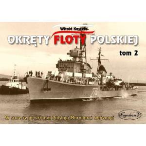 Okręty Floty Polskiej Tom 2 W Stulecie Powstania Polskiej Marynarki Wojennej