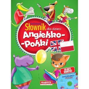 Ilustrowany słownik dla dzieci angielsko-polski + CD MARTEL