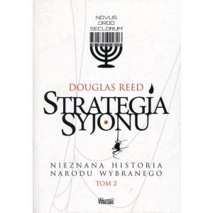 Strategia Syjonu. Nieznana historia narodu wybranego. Tom 2