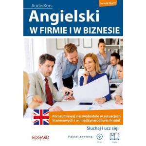 Angielski W Firmie i Biznesie + CD
