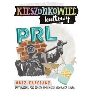 Kieszonkowiec Kultowy. PRL. Quiz Karciany