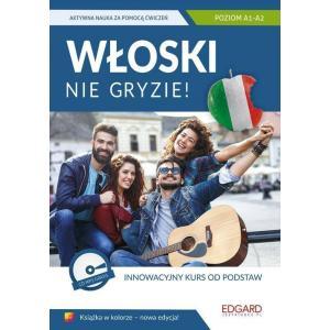 Włoski Nie Gryzie! Innowacyjny Kurs od Podstaw + CD MP3. Poziom A1-A2