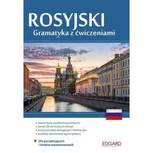Rosyjski. Gramatyka z Ćwiczeniami Dla Początkujących i Średnio Zaawansowanych