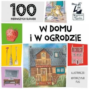 100 Pierwszych Słówek W Domu i w Ogrodzie