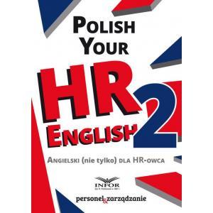Polish Your English 2 Angielski Nie Tylko Dla HR-owca