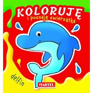 Koloruję i poznaję zwierzątka Delfin