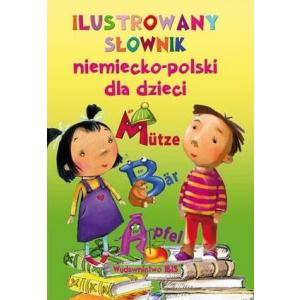 Ilustrowany Słownik Niemiecko-Polski Dla Dzieci