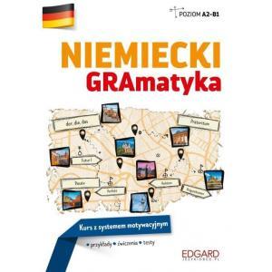 Niemiecki. GRAmatyka Kurs z systemem motywacyjnym
