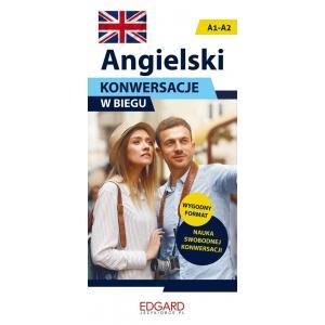 Angielski. Konwersacje w Biegu