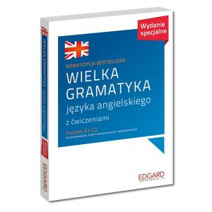 Wielka Gramatyka Języka Angielskiego z Ćwiczeniami. Wydanie Specjalne