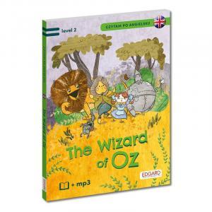 The Wizard of Oz/Czarnoksiężnik z krainy Oz. Level 2. Czytam po angielsku + MP3