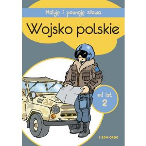 Maluję i poznaję słowa Wojsko polskie