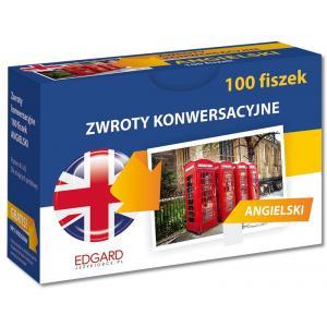 100 Fiszek Angielski. Zwroty Konwersacyjne