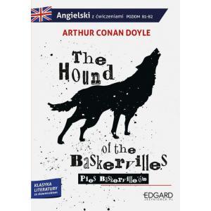 The Hound of the Baskervilles/Pies Baskerville'ów. Adaptacja Klasyki z Ćwiczeniami