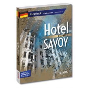 Niemiecki. Hotel Savoy. Adaptacja Klasyki  z Ćwiczeniami i Słowniczkiem. Poziom B1-B2