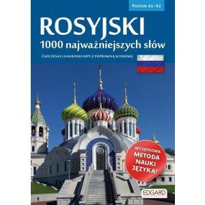 Rosyjski. 1000 Najważniejszych Słów. Ćwiczenia i Nagrania MP3 z Poprawną Wymową. Poziom A1-A2